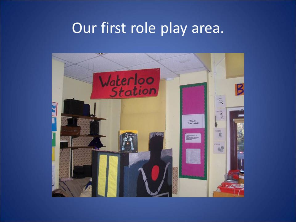 Our first role play area.