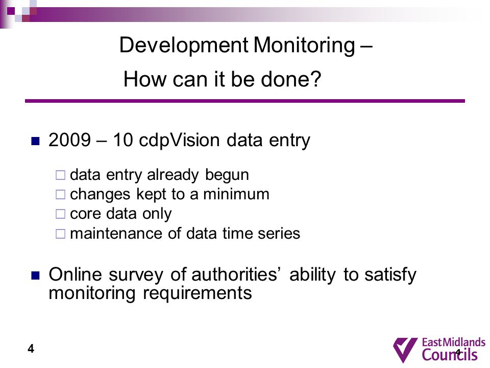 4 Development Monitoring – How can it be done.