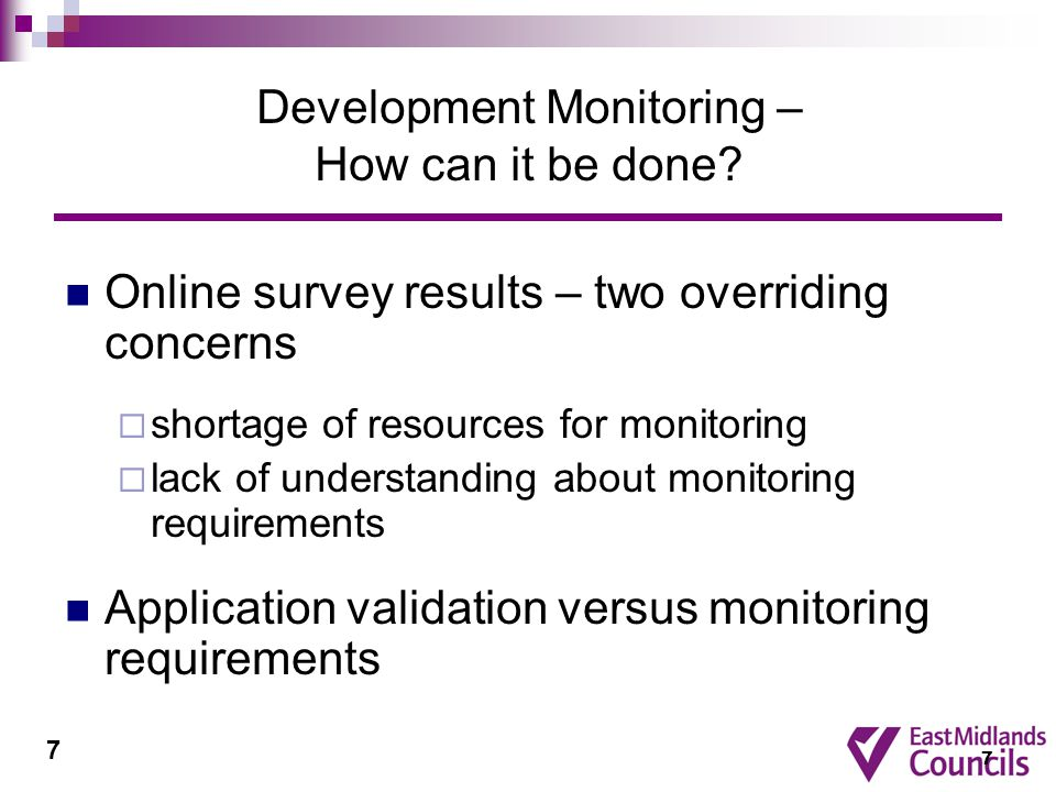 7 Development Monitoring – How can it be done.