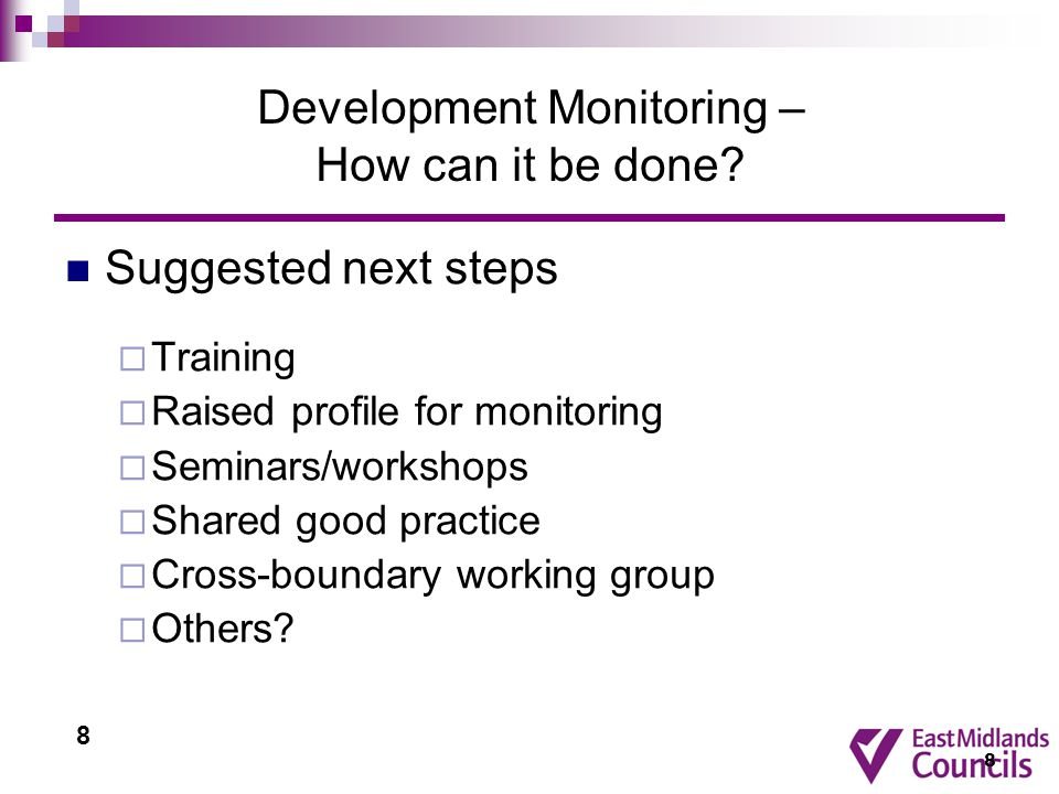 8 Development Monitoring – How can it be done.