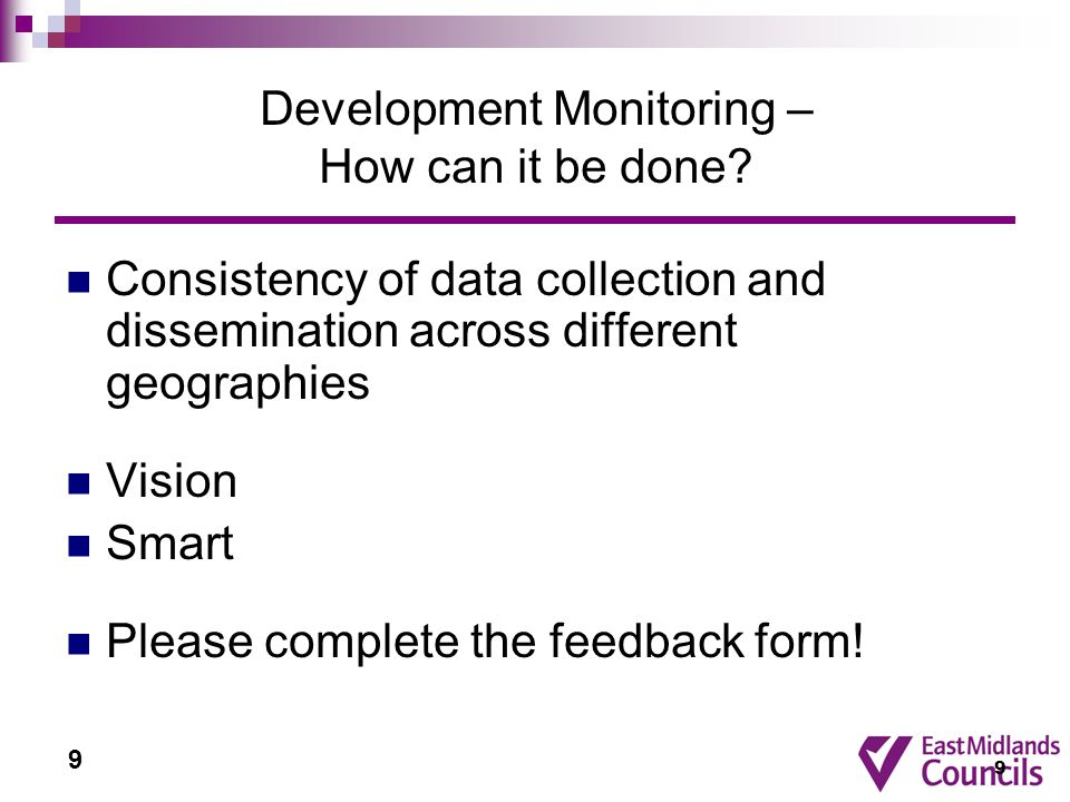 9 Development Monitoring – How can it be done.