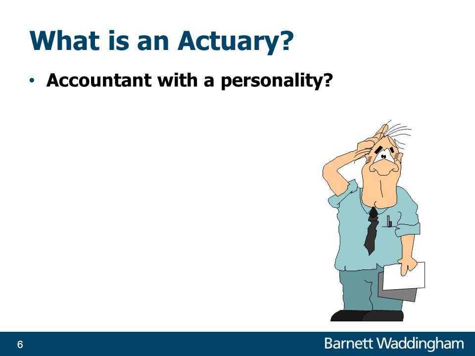 What is an Actuary Accountant with a personality 6