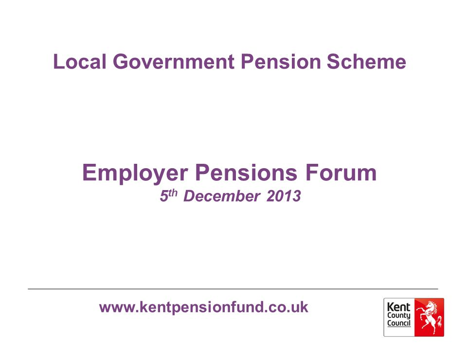 www.kentpensionfund.co.uk Admissions to the Pension Fund
