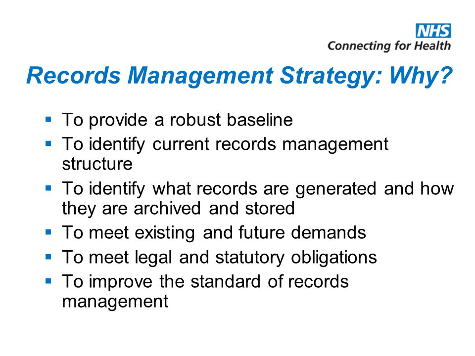 Records Management Strategy: Why.