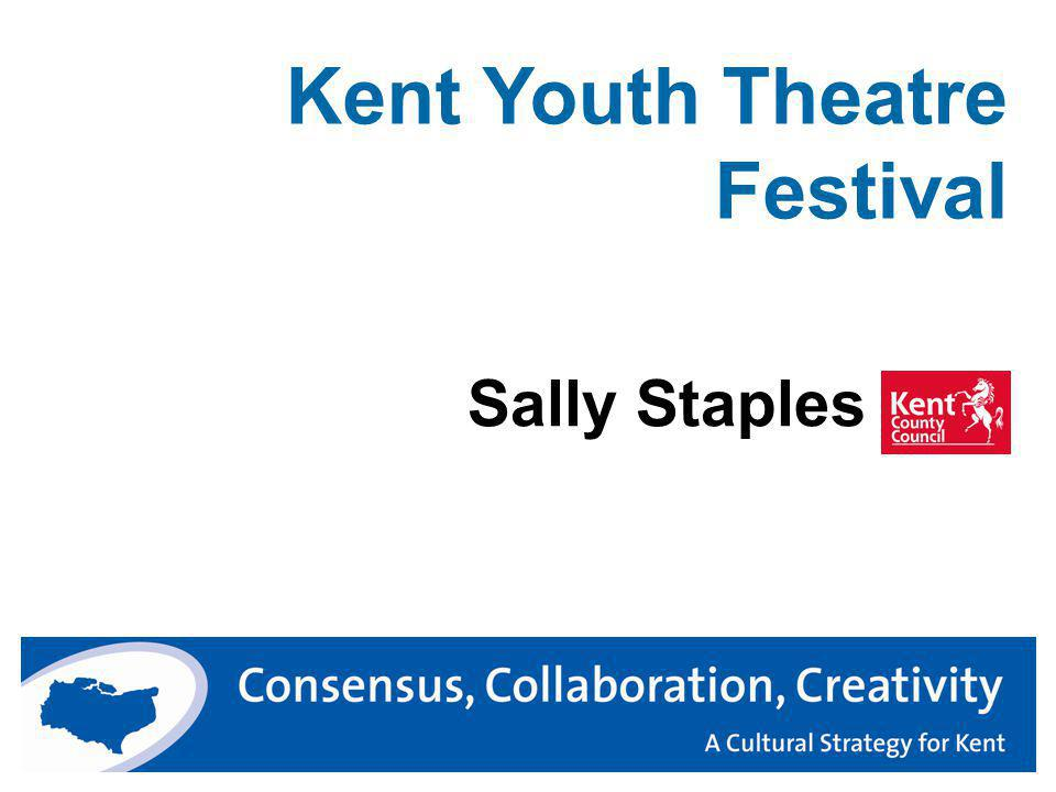 Kent Youth Theatre Festival Sally Staples