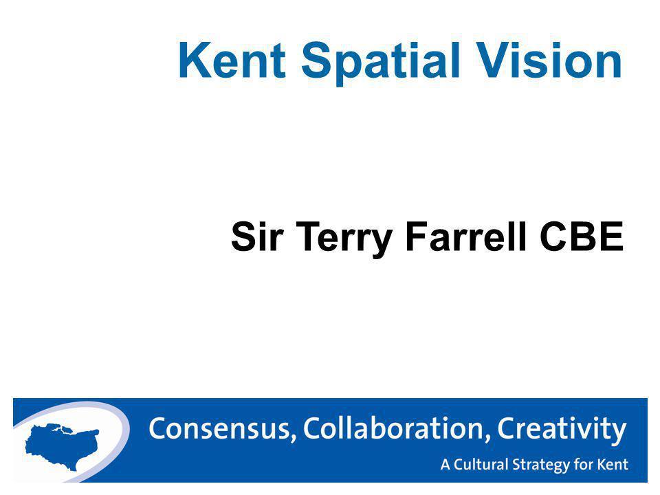 Kent Spatial Vision Sir Terry Farrell CBE