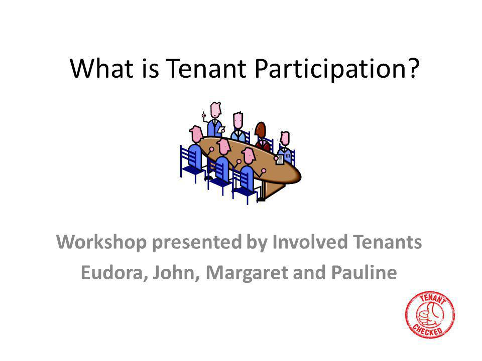 What is Tenant Participation.
