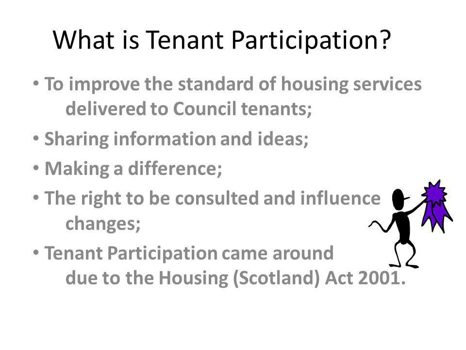 Why do we need Tenant Participation.