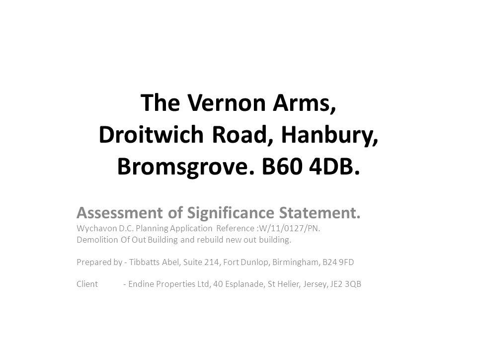 The Vernon Arms, Droitwich Road, Hanbury, Bromsgrove. B60 4DB.