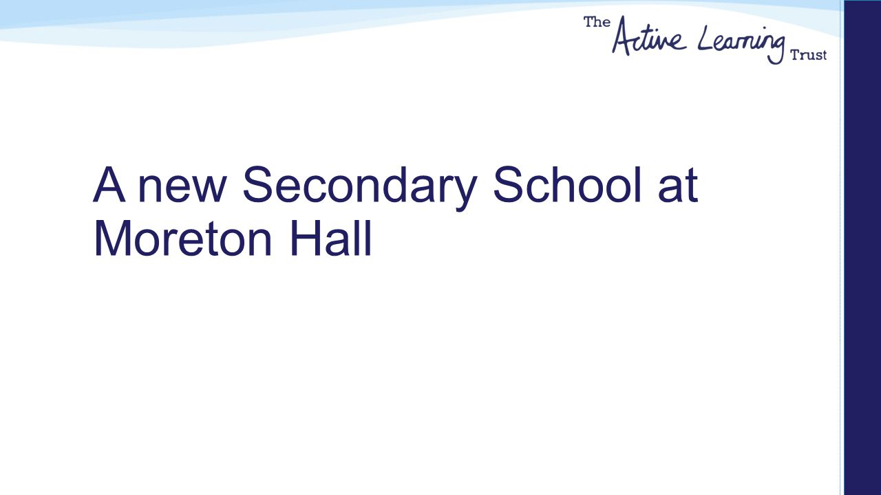 A new Secondary School at Moreton Hall
