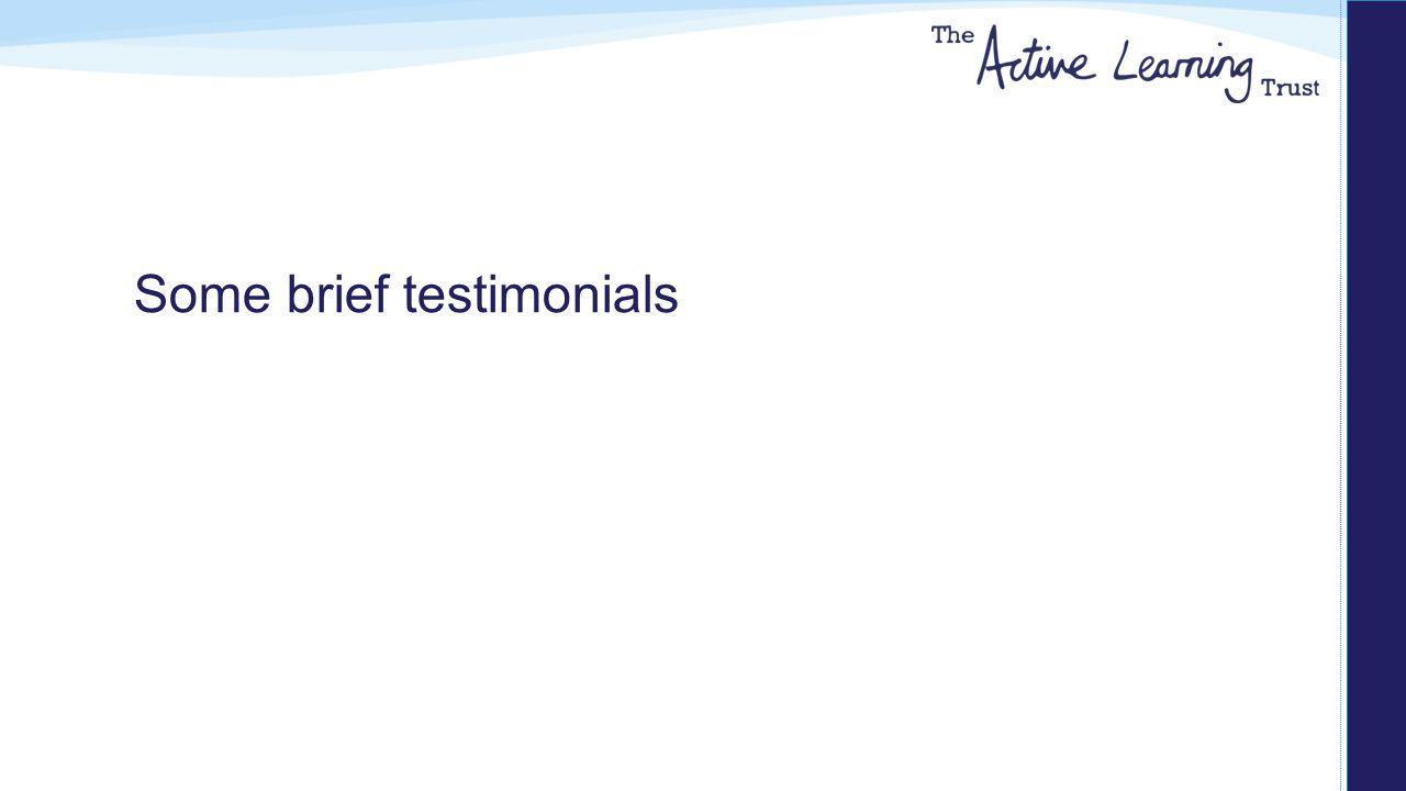 Some brief testimonials
