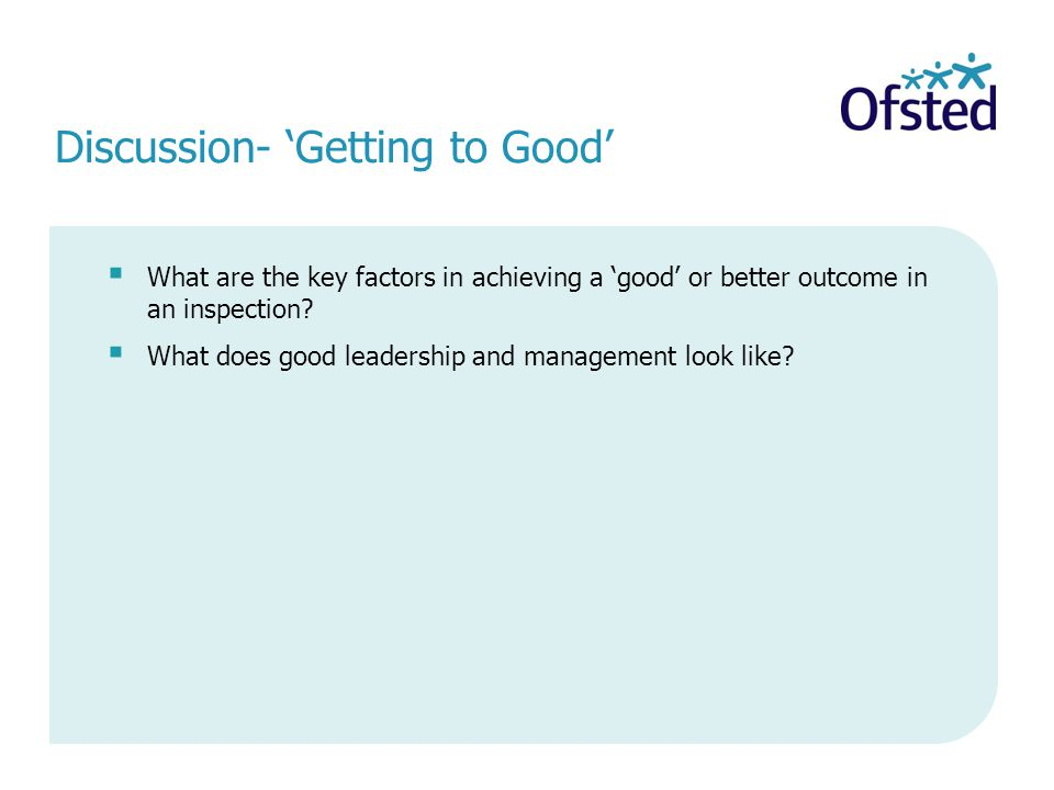  What are the key factors in achieving a 'good' or better outcome in an inspection.
