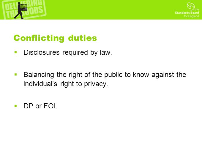 Conflicting duties  Disclosures required by law.