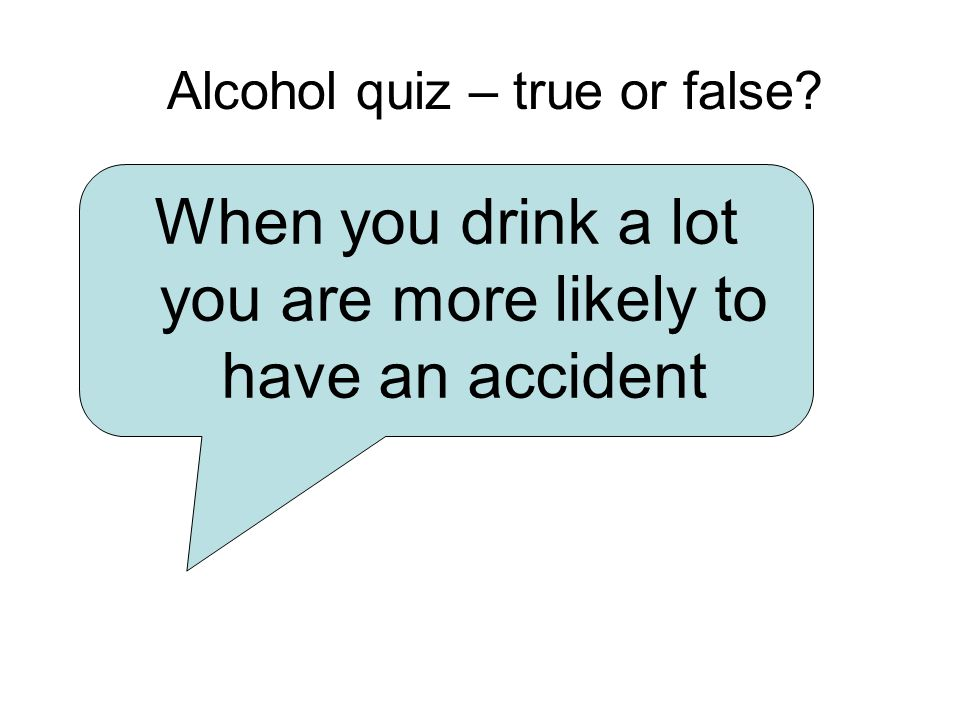 Alcohol quiz – true or false? Most women can drink more alcohol each day than men