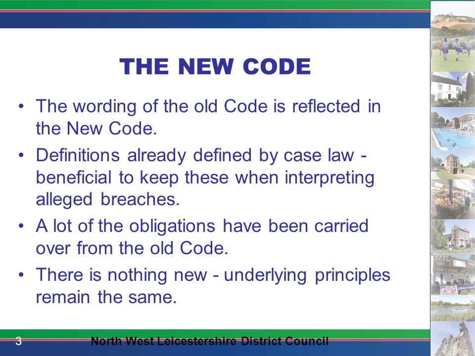 CODE OF CONDUCT CURRENTNEWCOMMENTS Paragraph 1 This Code applies to you.Same.