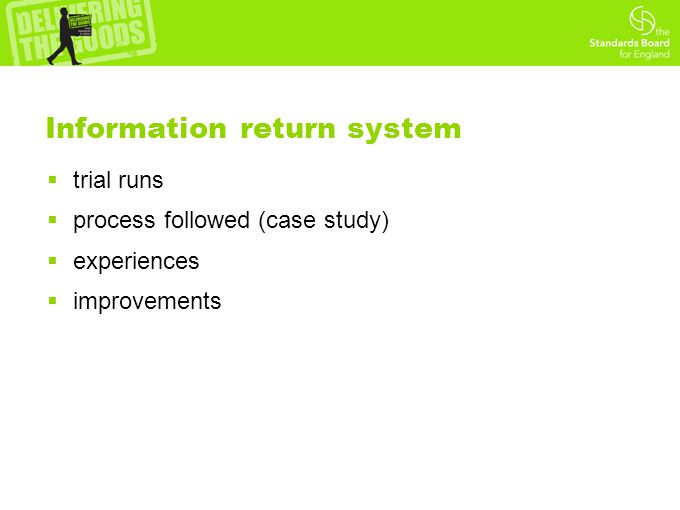 Information return system  trial runs  process followed (case study)  experiences  improvements