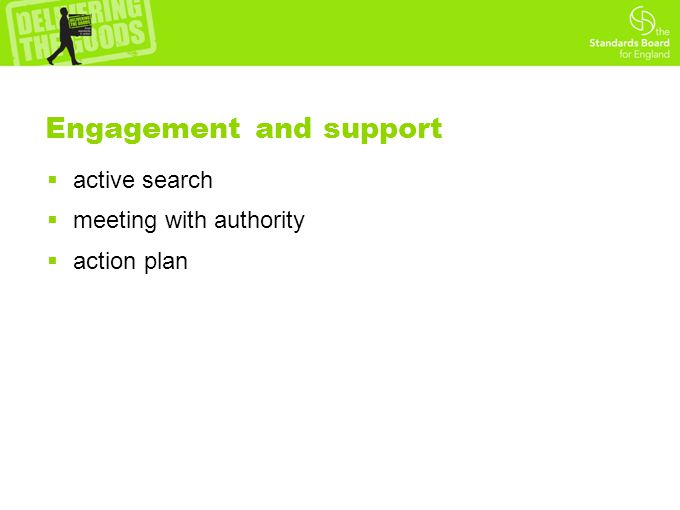 Engagement and support  active search  meeting with authority  action plan