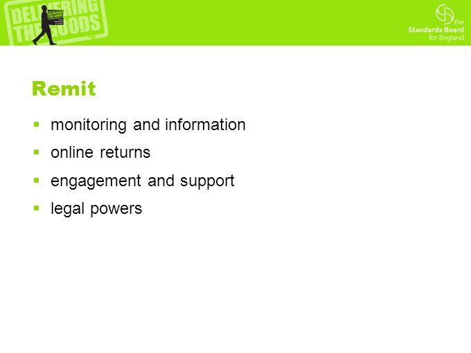 Remit  monitoring and information  online returns  engagement and support  legal powers