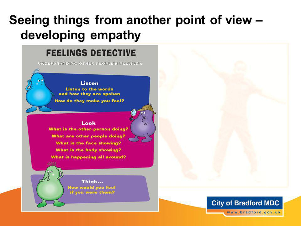 Seeing things from another point of view – developing empathy