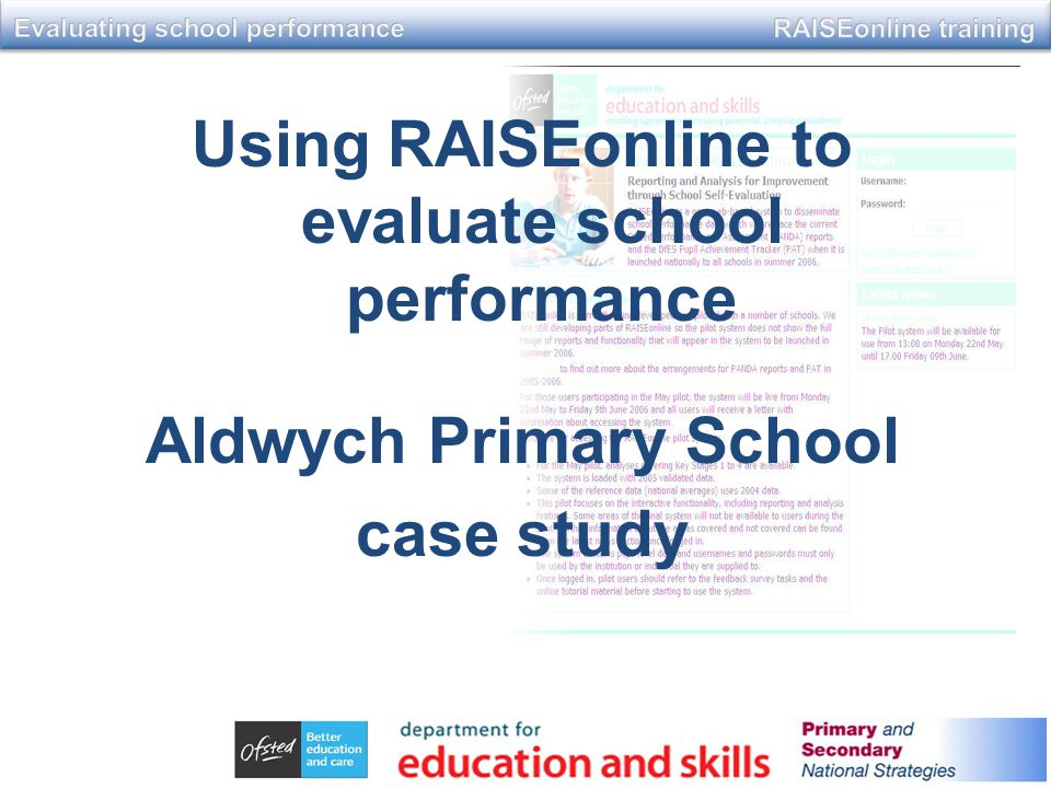 Using RAISEonline to evaluate school performance Aldwych Primary School case study