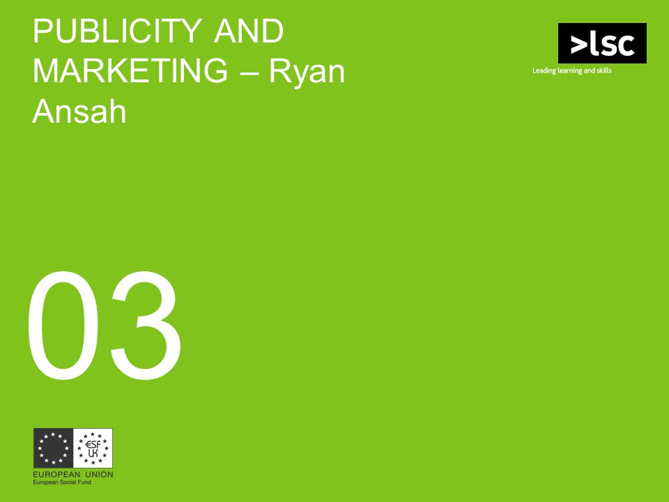 PUBLICITY AND MARKETING – Ryan Ansah 03