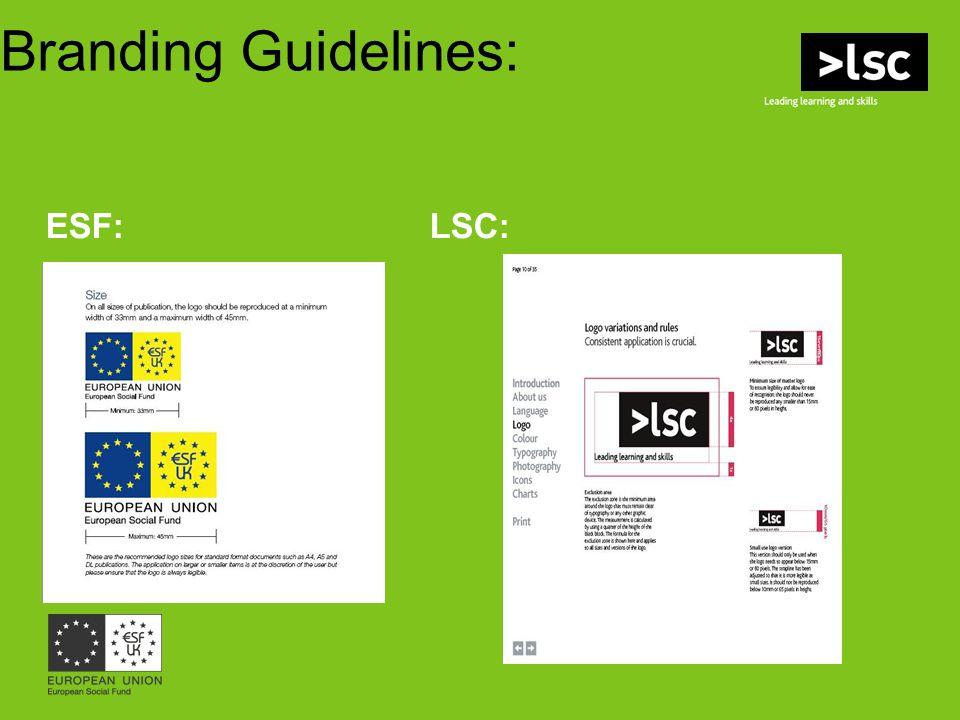 Branding Guidelines: ESF:LSC: