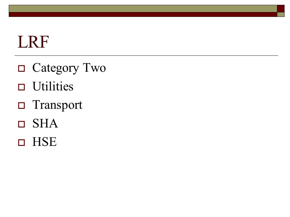 LRF  Category Two  Utilities  Transport  SHA  HSE