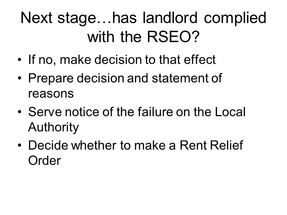 Next stage…has landlord complied with the RSEO.