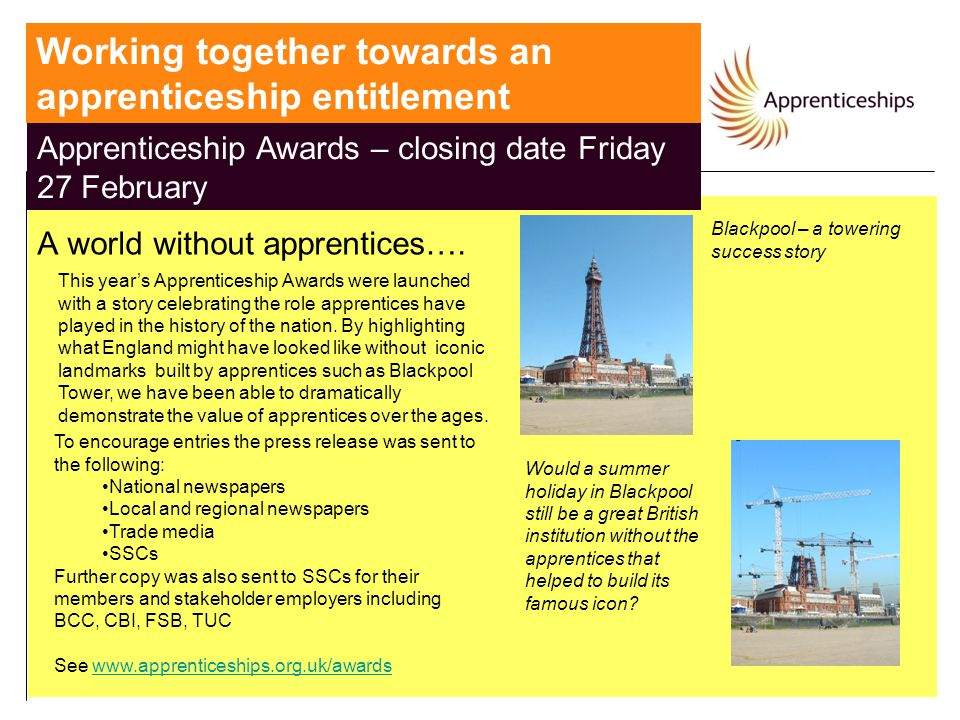 A world without apprentices…. Blackpool – a towering success story Would a summer holiday in Blackpool still be a great British institution without th