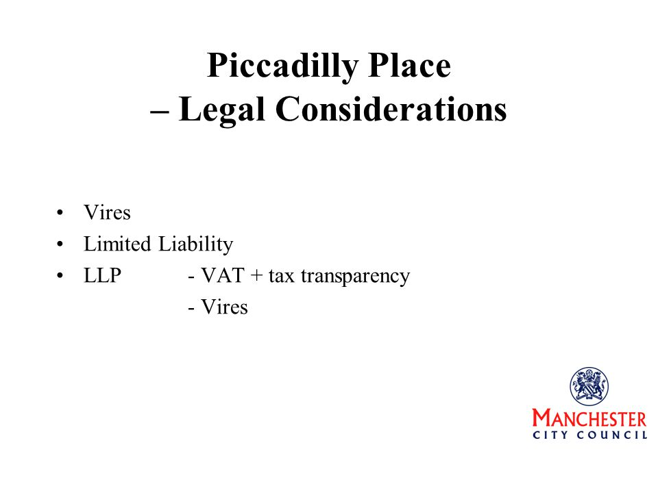 Piccadilly Place – Legal Considerations Vires Limited Liability LLP- VAT + tax transparency - Vires