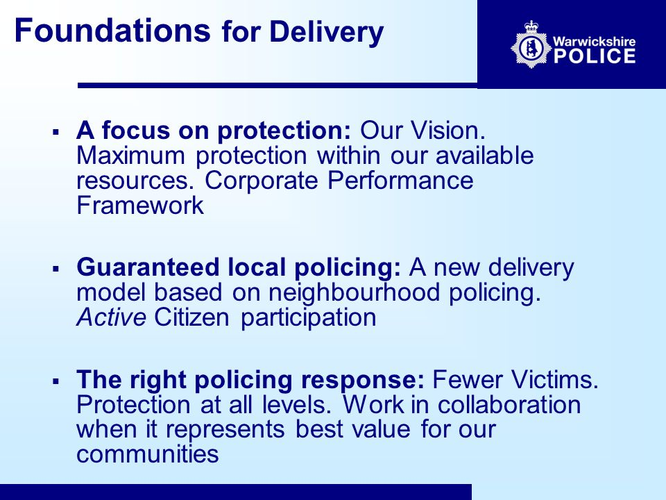 Foundations for Delivery  A focus on protection: Our Vision.