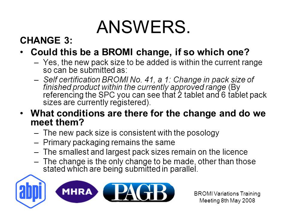 BROMI Variations Training Meeting 8th May 2008 ANSWERS.