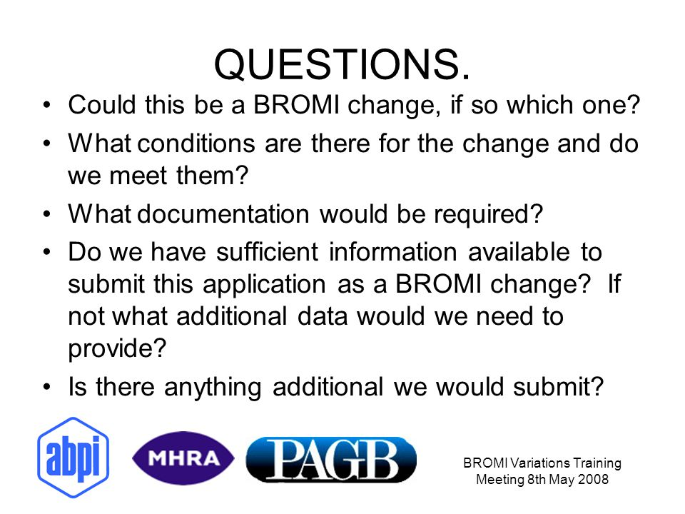 BROMI Variations Training Meeting 8th May 2008 CASE STUDY 2.