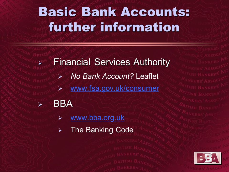 Basic Bank Accounts: further information  Financial Services Authority  No Bank Account.