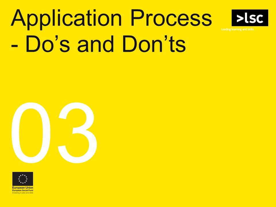 Application Process - Do's and Don'ts 03
