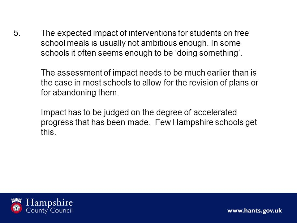 5.The expected impact of interventions for students on free school meals is usually not ambitious enough.