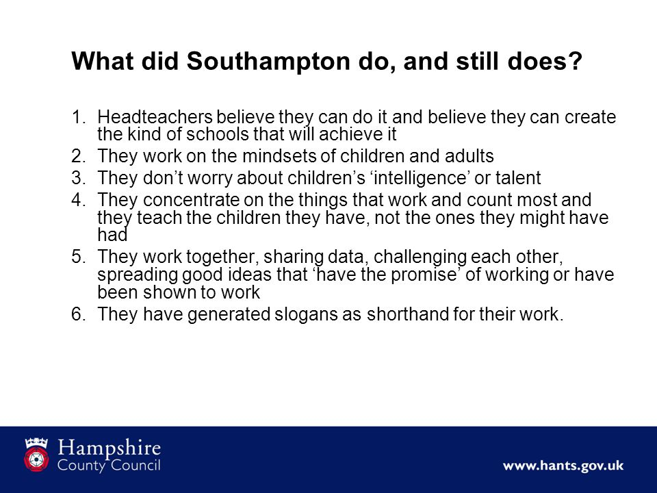 What did Southampton do, and still does.