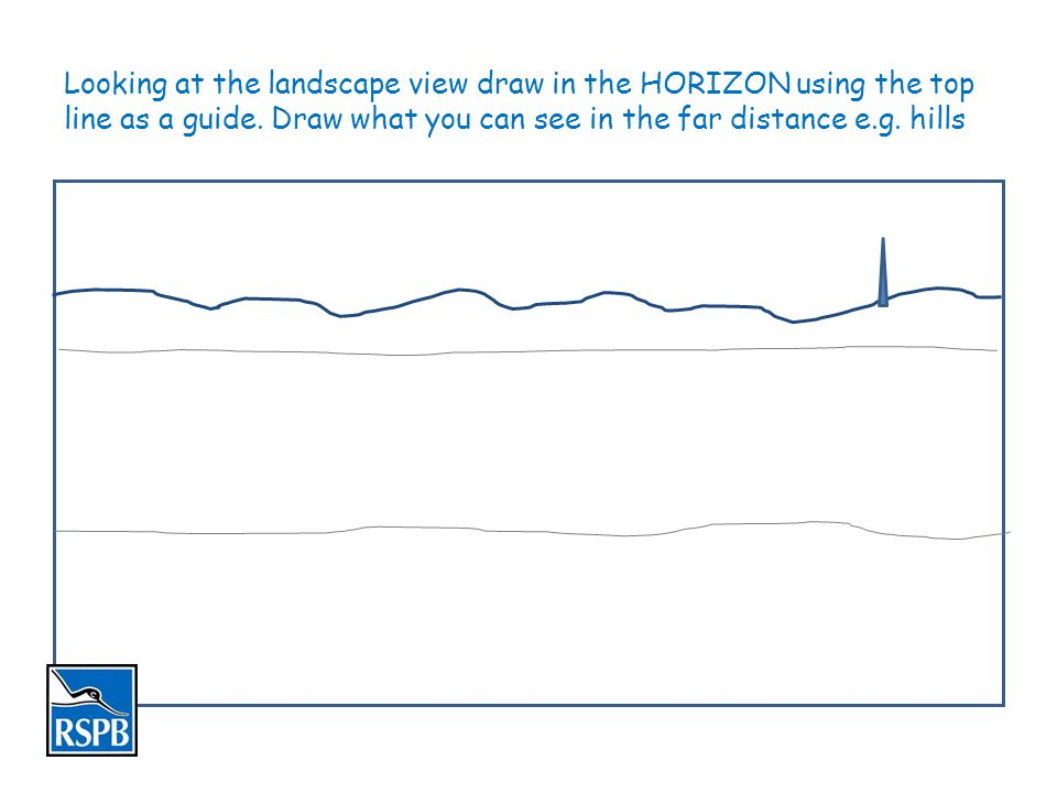 Draw in the middle ground from the horizon.