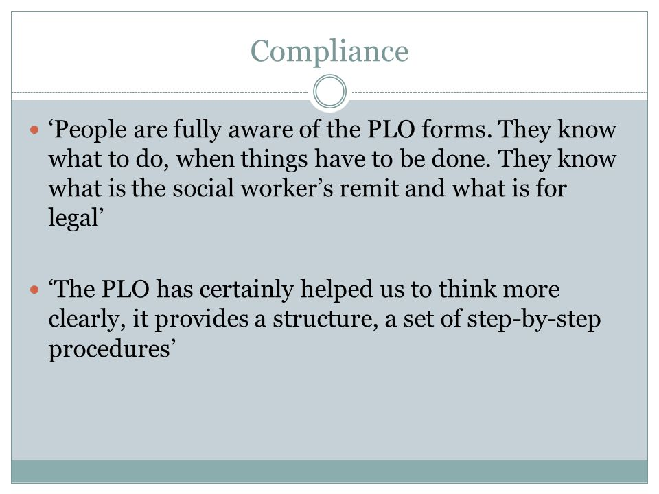 Compliance 'People are fully aware of the PLO forms.