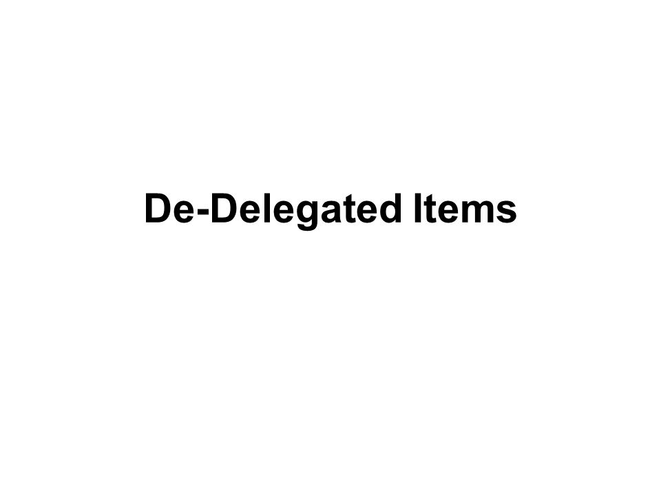 De-Delegated Items