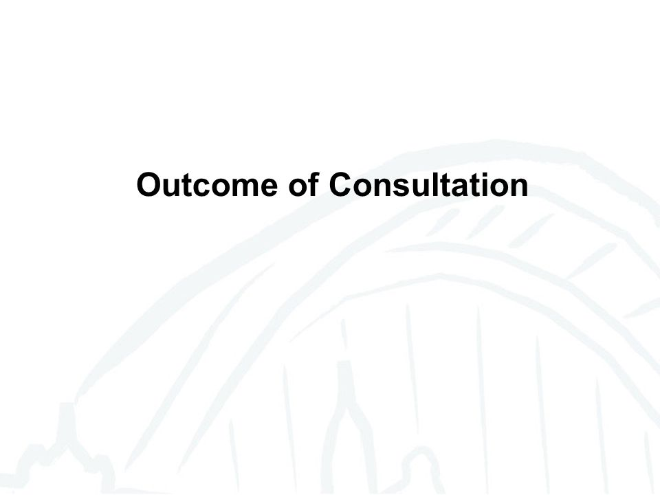 Outcome of Consultation