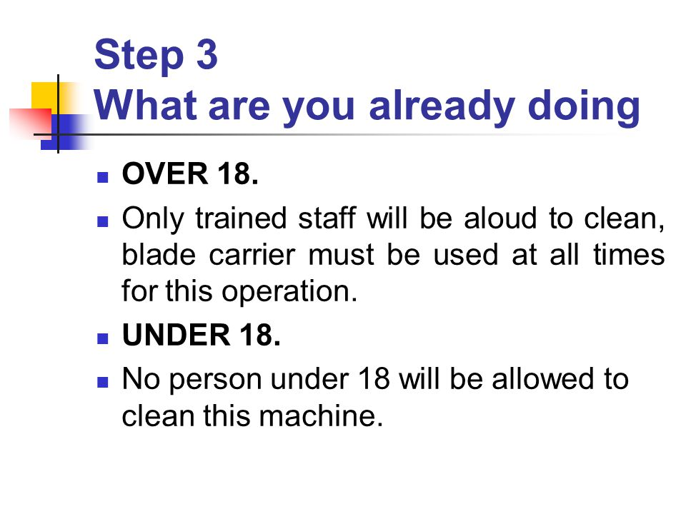 Step 3 What are you already doing OVER 18.