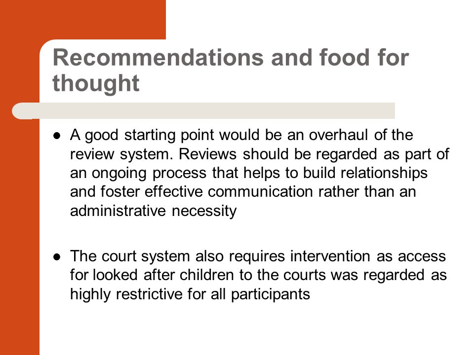 Recommendations and food for thought A good starting point would be an overhaul of the review system.