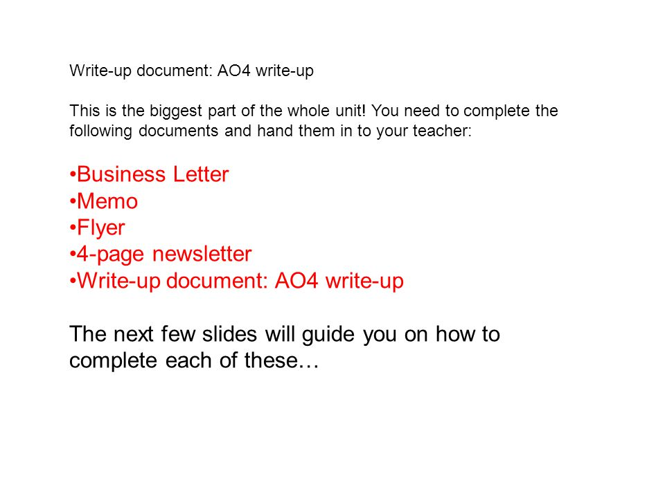 Write-up document: AO4 write-up This is the biggest part of the whole unit.