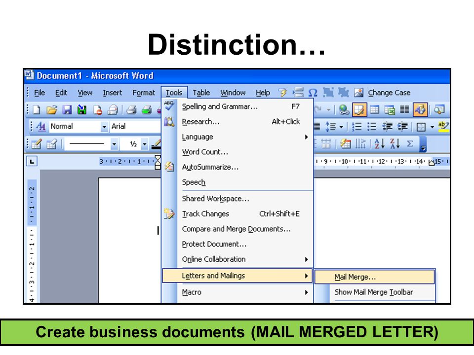 Create business documents (MAIL MERGED LETTER) Distinction…