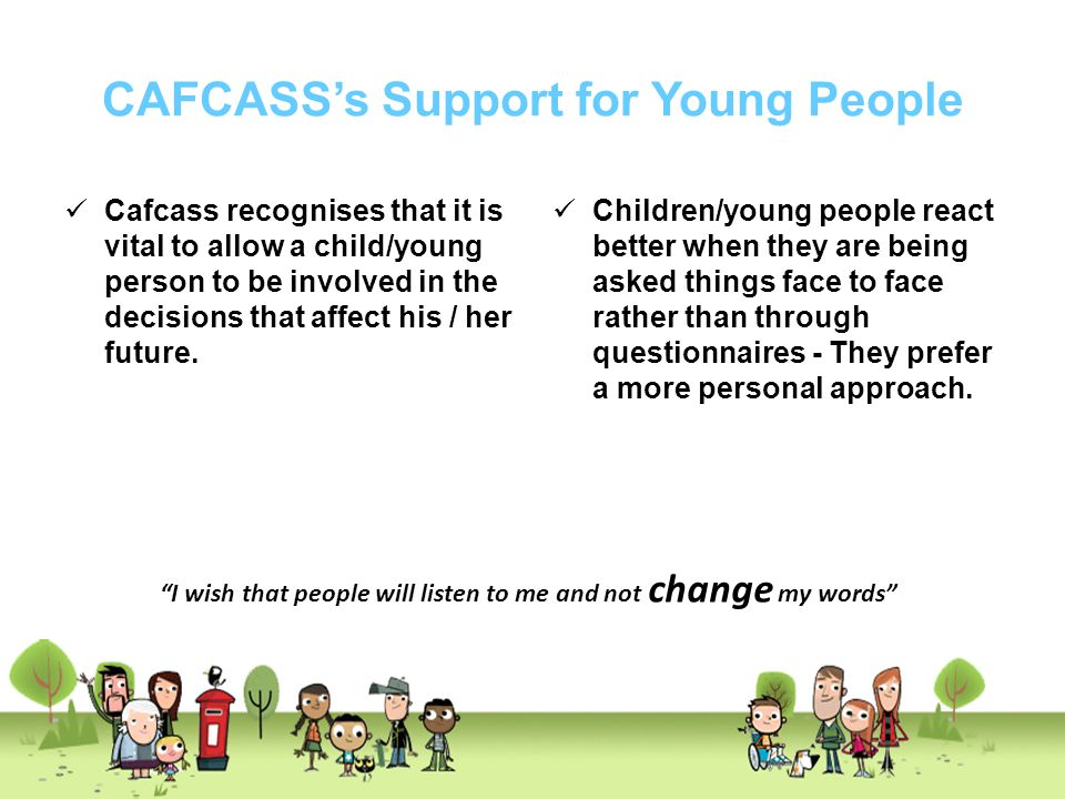 Key Finding Some young people are not aware of the full range of services offered by Cafcass and there is room for improvement here in raising awareness.