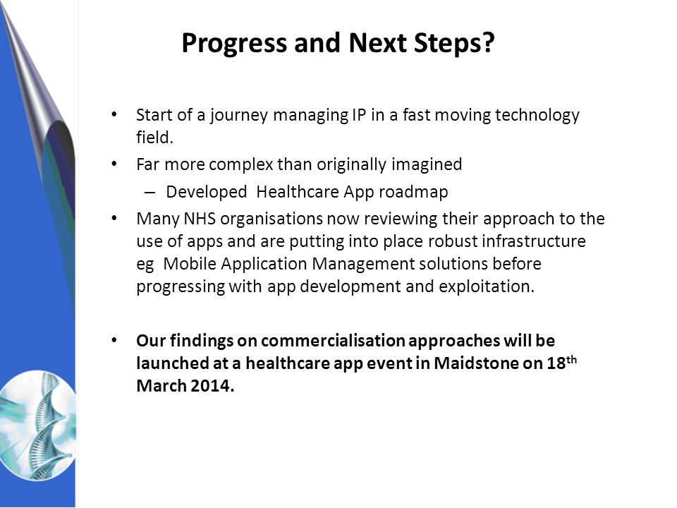 NHS Innovations South East Start of a journey managing IP in a fast moving technology field.