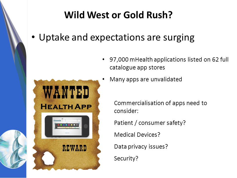 NHS Innovations South East Wild West or Gold Rush.