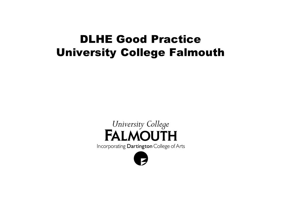 DLHE Good Practice University College Falmouth