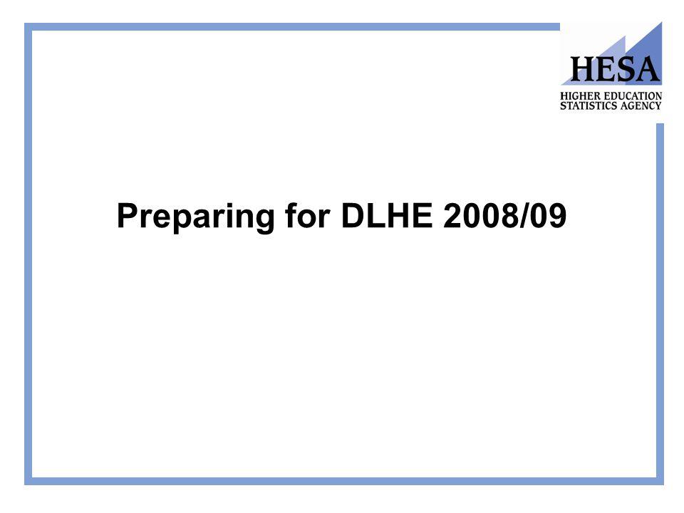 Preparing for DLHE 2008/09